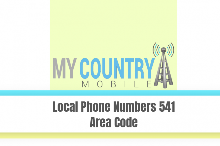 Local Phone Numbers 541 Area Code - My Country Mobile
